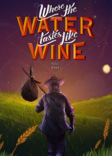 Where the Water Tastes Like Wine